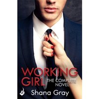 Working Girl: Complete Novel : A fun, sexy romance