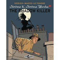Jerome K. Jerome Bloche  Volime 1: The Shadow Killer Hardcover