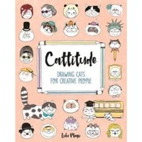 Cattitude : Drawing Cats for Creative People