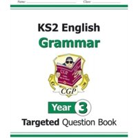 KS2 English Targeted Question Book: Grammar - Year 3 by CGP Books (Paperback, 2014)