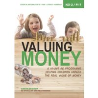 Valuing Money : A 10-Unit RE Programme Helping Children Unpack the Real Value of Money