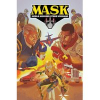 M.A.S.K. Mobile Armored Strike Kommand: Volume 2: Rise Of V.E.N.O.M.