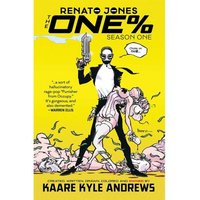 Renato Jones The One Percent: Season 1