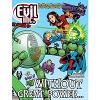 Evil Inc, Volume 8 Without Great Power...