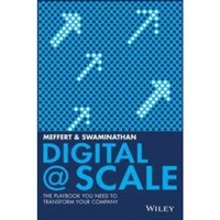 Digital @ Scale : The Playbook You Need to Transform Your Company