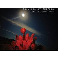 Trampled By Turtles - Stars And Satellites Vinyl