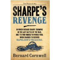 Sharpe's Revenge: The Peace of 1814 (The Sharpe Series, Book 19) by Bernard Cornwell (Paperback, 2012)