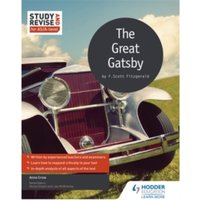 Study and Revise for AS/A-Level: the Great Gatsby