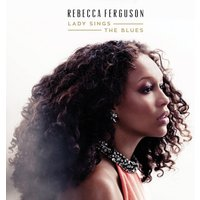 Rebecca Ferguson - Lady Sings The Blues CD