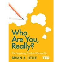 Who Are You, Really? : The Surprising Puzzle of Personality