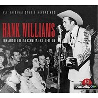 Hank Williams - Absolutely Essential Collection  The Music CD