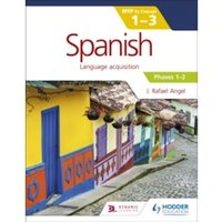 Spanish for the IB MYP 1-3 Phases 1-2 : By Concept