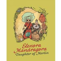 Elenora Mandragora  Daughter Of Merlin Hardcover