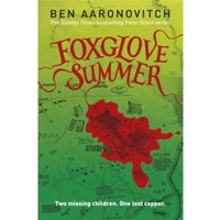 Foxglove Summer : The Fifth Rivers of London novel