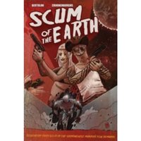 Scum of the Earth Paperback