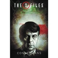 X-Files (2016)  Volume 3: Contrarians