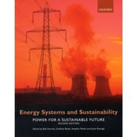 Energy Systems and Sustainability : Power for a Sustainable Future