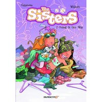 The Sisters Vol. 2: Doing It Our Way! Hardcover