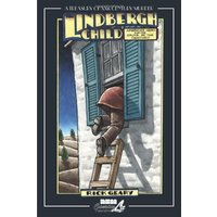 Lindbergh Child: America's Hero and the Crime of the Century
