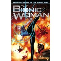 The Bionic Woman Volume 1 TP
