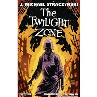 The Twilight Zone Volume 2 The Way In Paperback
