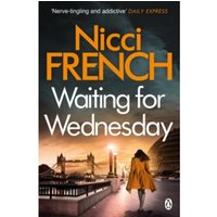 Waiting for Wednesday: A Frieda Klein Novel (3) by Nicci French (Paperback, 2014)