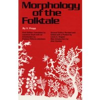 Morphology of the Folktale : Second Edition
