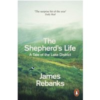 The Shepherd's Life : A Tale of the Lake District