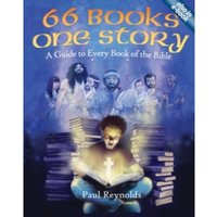 66 Books One Story : A Guide to Every Book of the Bible