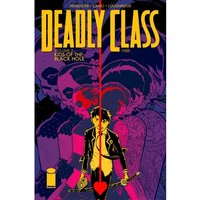 Deadly Class Volume 2 Kids of the Black Hole Paperback