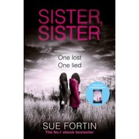 Sister Sister: A truly gripping psychological thriller by Sue Fortin (Paperback, 2017)