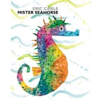 Mister Seahorse by Eric Carle (Paperback, 2006)