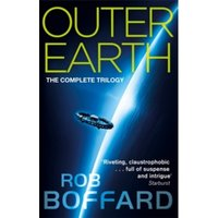 Outer Earth : The Complete Trilogy