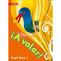 A volar Pupil Book Level 2 : Primary Spanish for the Caribbean
