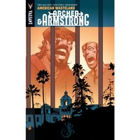 Archer & Armstrong Volume 6 American Wasteland Paperback