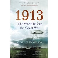 1913 : The World before the Great War