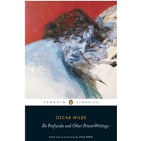 De Profundis and Other Prison Writings