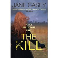 The Kill: (Maeve Kerrigan 5) by Jane Casey (Paperback, 2014)