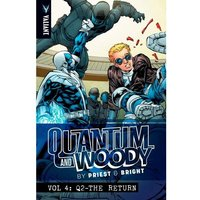 Quantum & Woody By Priest & Brights: Volume 4: Q2 The Return