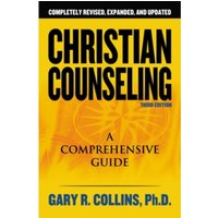 Christian Counseling 3rd Edition: Revised and Updated by Gary R. Collins (Paperback, 2006)