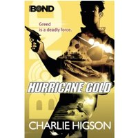 Young Bond: Hurricane Gold by Charlie Higson (Paperback, 2012)
