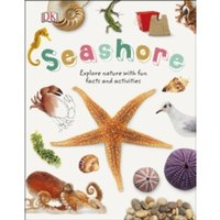 Seashore : Explore Nature with Fun Facts and Activities