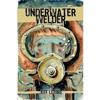 The Underwater Welder Hardcover