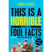 This is a Horrible Book of Foul Facts