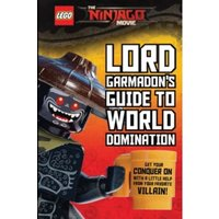 Garmadon's Guide to World Domination