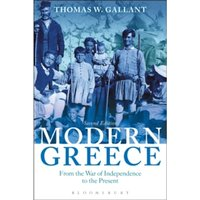 Modern Greece : From the War of Independence to the Present