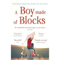 A Boy Made of Blocks : The most uplifting novel of 2017