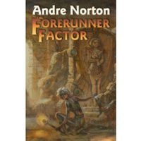 The Forerunner Factor by Andre Norton (Paperback, 2012)