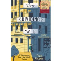 These Dividing Walls : Shortlisted for the 2018 Edward Stanford Travel Writing Award