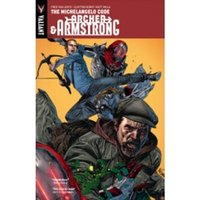 Archer & Armstrong Volume 1: The Michelangelo Code TP